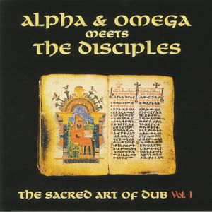 ALPHA & OMEGA meets THE DISCIPLES - The Sacred Art Of Dub Vol 1 (Record Store Day 2020)