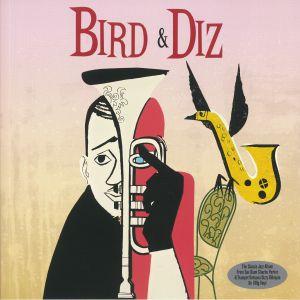 PARKER, Charlie/DIZZY GILLESPIE - Bird & Diz