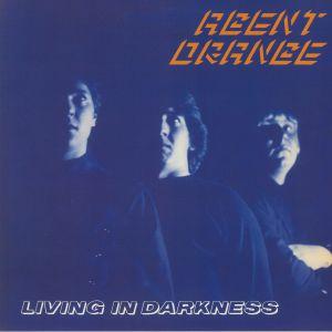 AGENT ORANGE - Living In Darkness