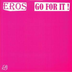 EROS - Go For It!
