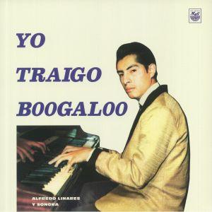 LINARES, Alfredo Y SU SONORA - Yo Traigo Boogaloo (Record Store Day 2020)