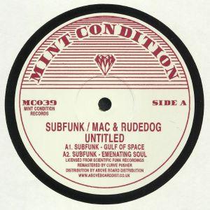 SUBFUNK/MAC/RUDEDOG - Gulf Of Space