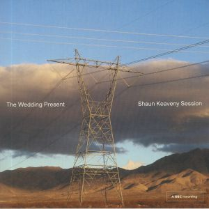 WEDDING PRESENT, The - Shaun Keaveny Session