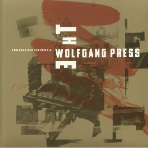 WOLFGANG PRESS, The - Unremembered Remembered (Record Store Day 2020)
