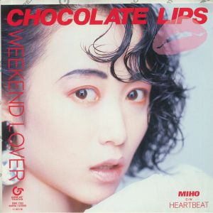 CHOCOLATE LIPS/MIHO - Weekend Lover (reissue)