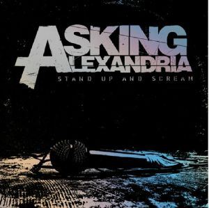 ASKING ALEXANDRIA - Stand Up & Scream (10th Anniversary Edition)