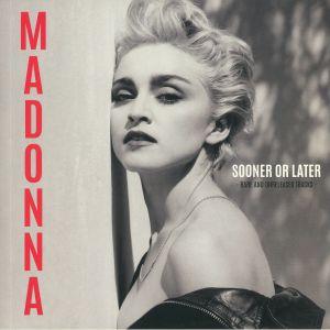 MADONNA - Sooner Or Later: Rare & Unreleased Tracks