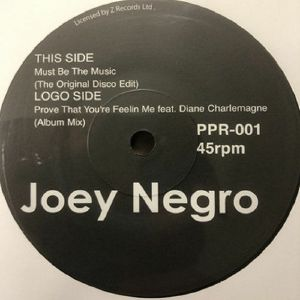 NEGRO, Joey - Must Be The Music