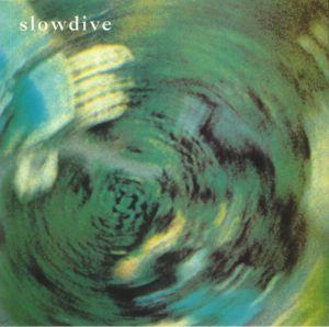 SLOWDIVE - Slowdive (30th Anniversary Edition) (Record Store Day 2020)