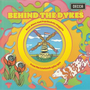 VARIOUS - Behind The Dykes: Psychedelic Nuggets From The Lowlands 1964-1972