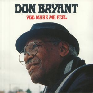 BRYANT, Don - You Make Me Feel