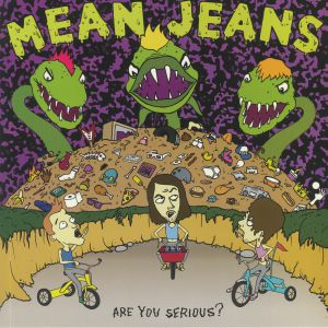 MEAN JEANS - Are You Serious? (reissue)