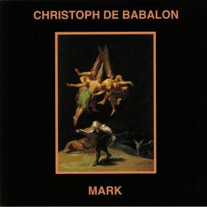 CHRISTOPH DE BABALON/MARK - Split