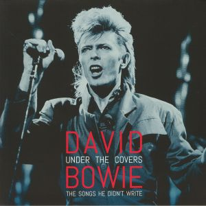 BOWIE, David - Under The Covers: The Songs He Didn't Write