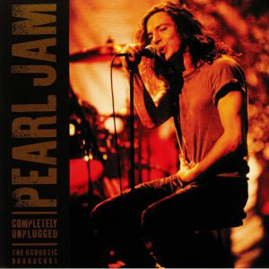 PEARL JAM - Completely Unplugged