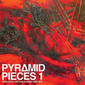VARIOUS - Pyramid Pieces 1: Modal & Eco Jazz From Australia 1969-1979