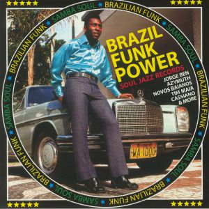 VARIOUS - Brazil Funk Power: Brazilian Funk & Samba Soul (Record Store Day 2020)