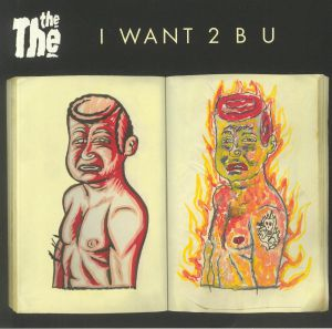 THE THE - I Want 2 B U (Record Store Day 2020)