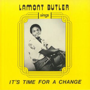BUTLER, Lamont - It's Time For A Change