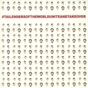 TAILENDERS - #tailendersoftheworlduniteandtakeover (Record Store Day 2020)
