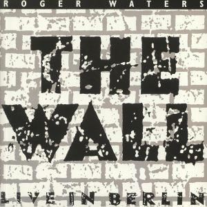 WATERS, Roger - The Wall: Live In Berlin (30th Anniversary Edition) (Record Store Day 2020)