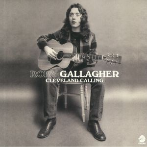 GALLAGHER, Rory - Cleveland Calling (Record Store Day 2020)