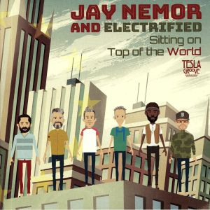 NEMOR, Jay/ELECTRIFIED - Sitting On Top Of The World