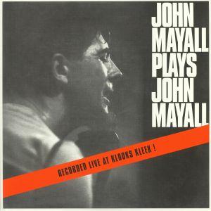 MAYALL, John - John Mayall Plays John Mayall