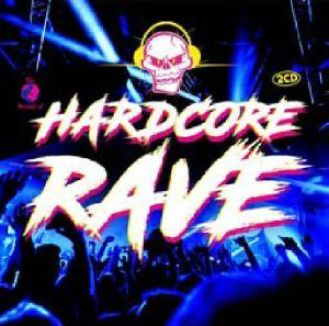 VARIOUS - Hardcore Rave