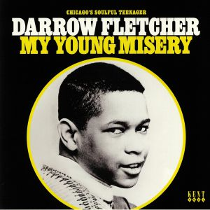 FLETCHER, Darrow - My Young Misery