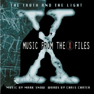 SNOW, Mark - The Truth & The Light: Music From The X Files (Soundtrack)