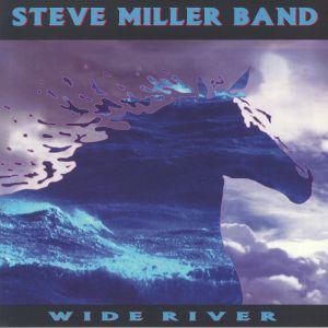 STEVE MILLER BAND - Wide River