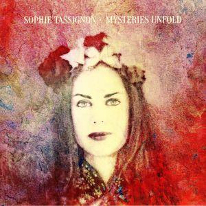 TASSIGNON, Sophie - Mysteries Unfold