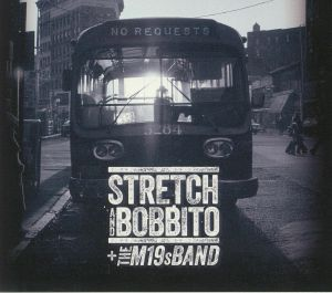 STRETCH & BOBBITO/THE M19S BAND - No Requests