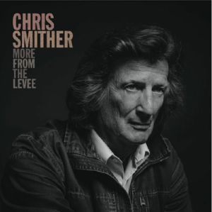 SMITHER, Chris - More From The Levee