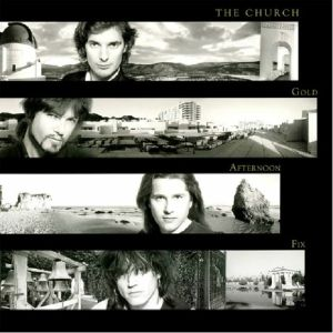 CHURCH, The - Gold Afternoon Fix (reissue)