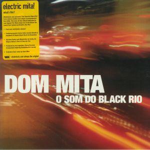 DOM MITA - O Som Do Black Rio