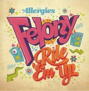 ALLERGIES, The - Felony