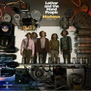 LOTHAR & THE HAND PEOPLE - Machines: Amherst 1969 (Record Store Day 2020)