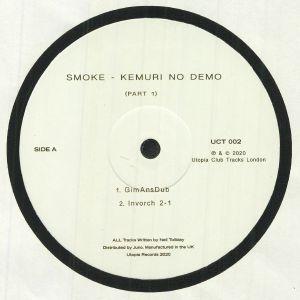 SMOKE - Kemuri No Demo Part 1