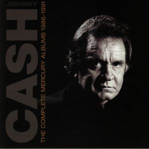 CASH, Johnny - The Complete Mercury Albums 1986-1991
