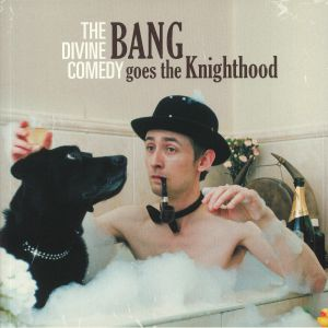 DIVINE COMEDY, The - Bang Goes The Knighthood (remastered)