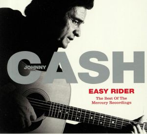 CASH, Johnny - Easy Rider: The Best Of The Mercury Recordings