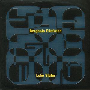 SLATER, Luke - Berghain Funfzehn