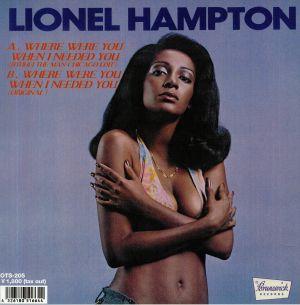 HAMPTON, Lionel - Where Were You When I Needed You