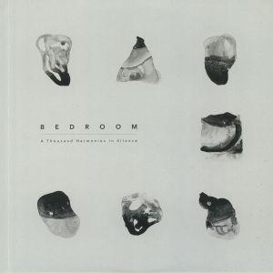BEDROOM - A Thousand Harmonies In Silence
