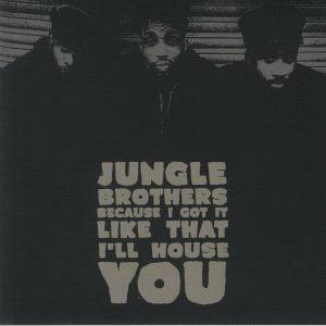 JUNGLE BROTHERS - Because I Got It Like That (Record Store Day 2020)