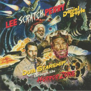 PERRY, Lee Scratch meets DANIEL BOYLE - To Drive The Dub Starship Through The Horror Zone (Record Store Day 2020)