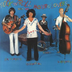 MODERN LOVERS - Rock'n'Roll With The Modern Lovers
