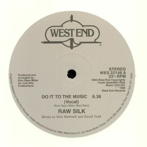 RAW SILK - Do It To The Music (reissue)